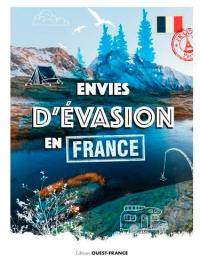 Envies d'évasion en France