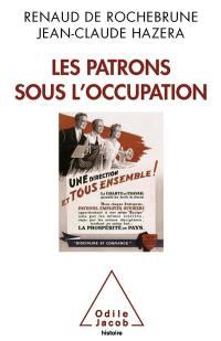 Les patrons sous l'Occupation
