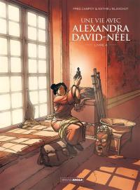 Une vie avec Alexandra David-Néel. Volume 4,