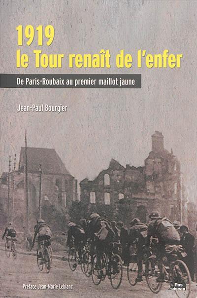1919, le Tour renaît de l'enfer