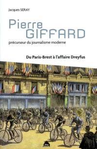 Pierre Giffard, précurseur du journalisme moderne : du Paris-Brest à l'affaire Dreyfus
