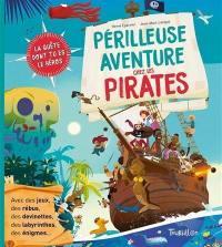 Périlleuse aventure chez les pirates