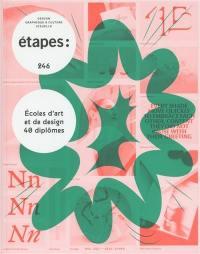 Etapes : design graphique & culture visuelle. n° 246, Ecoles d'art et de design