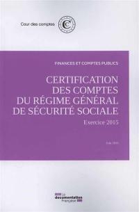 Certification des comptes du régime général de Sécurité sociale