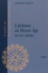 L'alchimie au Moyen Age