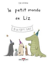 Le petit monde de Liz. Volume 1,