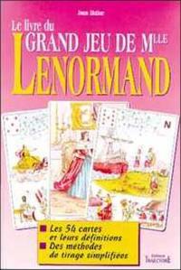 Le livre du grand jeu de Mlle Lenormand