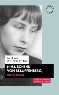 Nina Schenk von Stauffenberg, un portrait