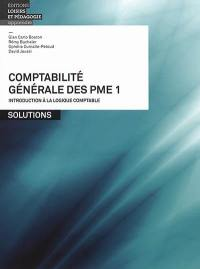 Comptabilité générale des PME. Volume 1, Introduction à la logique comptable