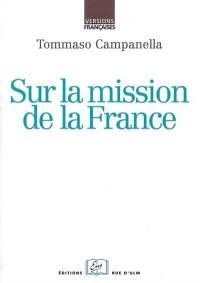 Sur la mission de la France