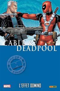 Cable & Deadpool. Volume 3, L'effet domino