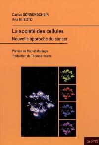 La société des cellules