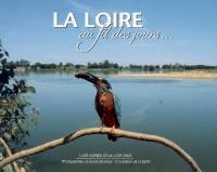La Loire au fil des jours...