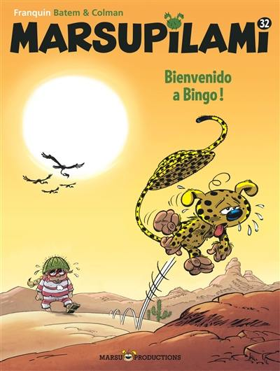 Marsupilami. Volume 32, Bienvenido a Bingo !