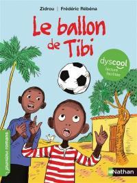 Le ballon de Tibi