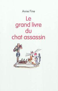 Le grand livre du chat assassin