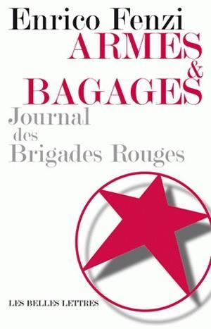 Armes et bagages : journal des Brigades rouges