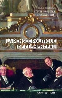 La pensée politique de Clemenceau