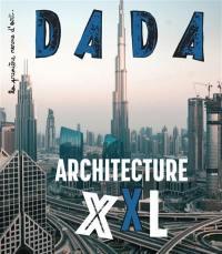 Dada. n° 246, Architecture XXL