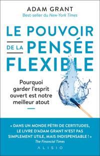 Le pouvoir de la pensée flexible