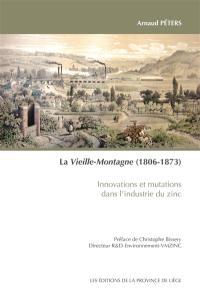 La Vieille-Montagne (1806-1873)