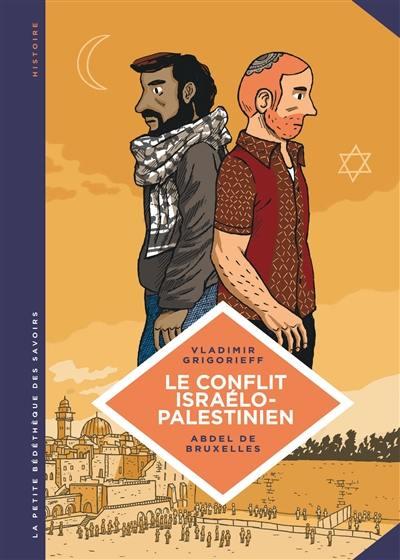 Le conflit israélo-palestinien : deux peuples condamnés à cohabiter