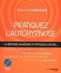 Pratiquez l'autohypnose