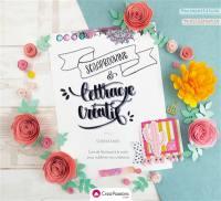 Lettrage créatif & scrapbooking