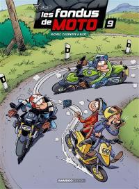 Les fondus de moto. Volume 9,