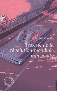 Théorie de la révolution mondiale immédiate