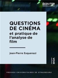 Questions de cinéma et pratique de l'analyse de film
