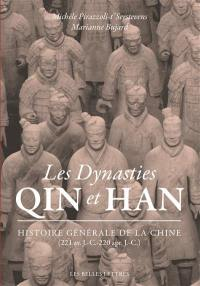 Histoire générale de la Chine, Les dynasties Qin et Han