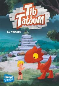 Tib & Tatoum. Vol. 4. La tornade