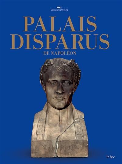 Palais disparus de Napoléon