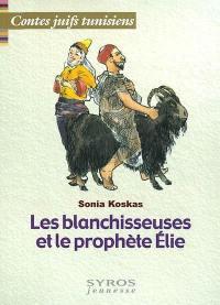 Les blanchisseuses et le prophète Elie