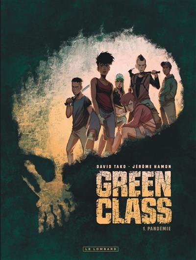 Green class, Pandémie, Vol. 1