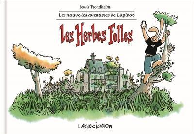 Les nouvelles aventures de Lapinot. Volume 2, Les herbes folles