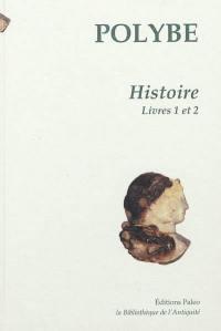 Histoire. Volume 1, Livres 1 et 2