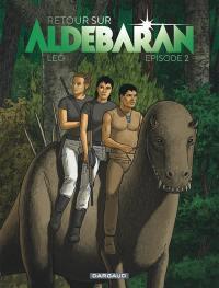 Retour sur Aldébaran. Volume 2,
