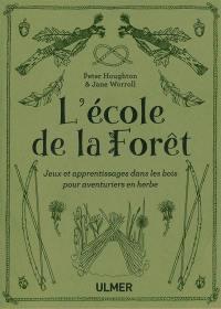 L'école de la forêt