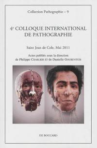 4e Colloque international de pathographie
