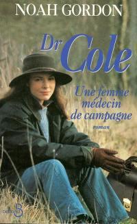 Dr Cole, une femme médecin de campagne
