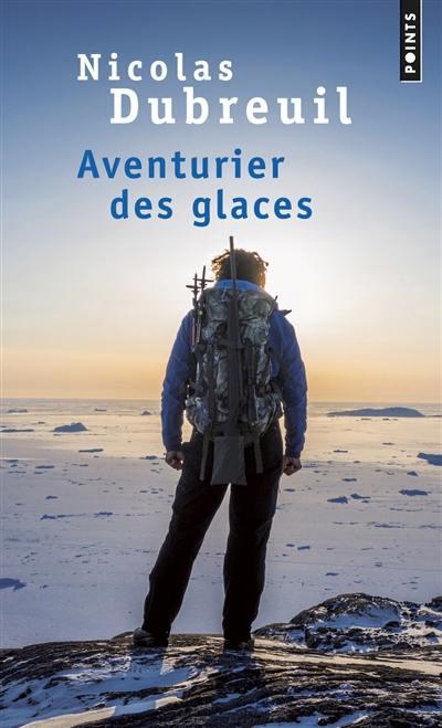 Aventurier des glaces