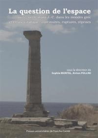 La question de l'espace au IVe siècle av. J.-C. dans les mondes grec et étrusco-italique