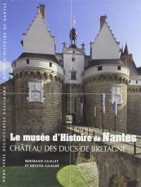 Le Musée d'histoire de Nantes