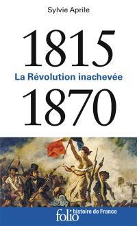 La Révolution inachevée