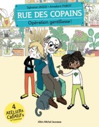 Rue des copains. Volume 9, Opération gentillesse !