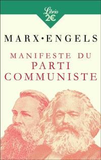 Manifeste du parti communiste. Précédé de Lire le Manifeste