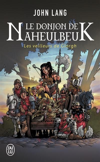 Le donjon de Naheulbeuk. Vol. 5. Les veilleurs de Glargh