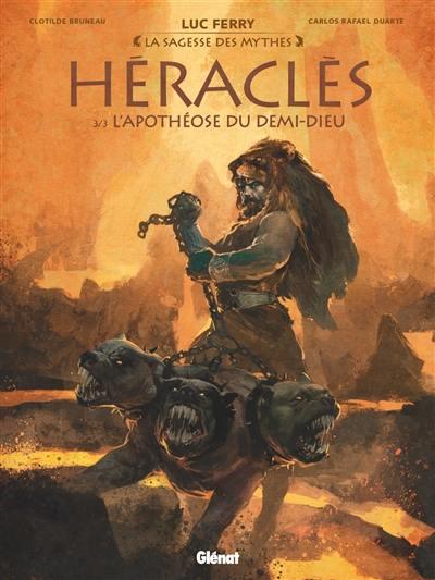 Héraclès. Volume 3, L'apothéose du demi-dieu